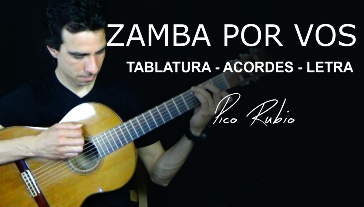 Zamba Por Vos de Alfredo Zitarrosa Letra, Acordes y Tablatura