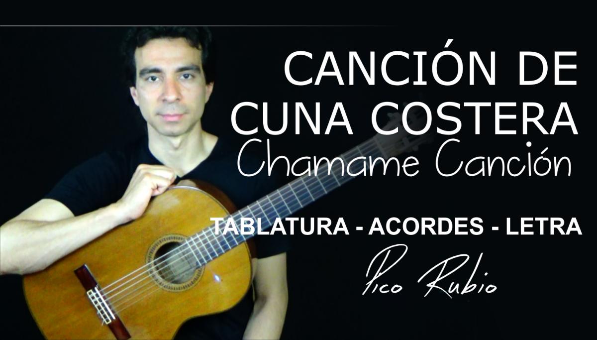 Cancion de Cuna Costera de Linares Cardozo, Letra Tablatura y Acordes