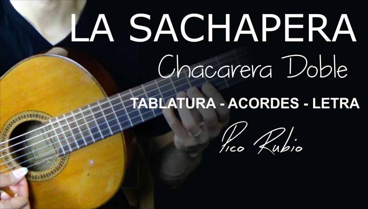 La Sachapera Chacarera Doble de Cuti y Roberto Carabajal letra acordes y tablatura