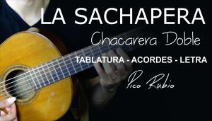 La Sachapera Chacarera