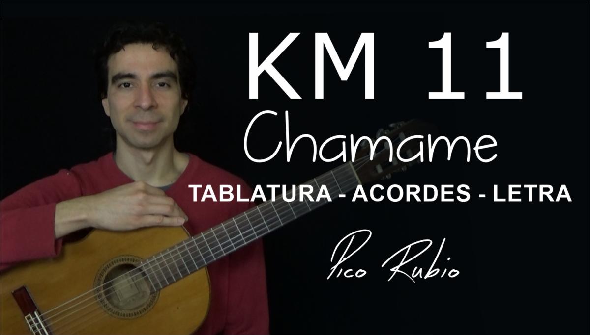 KM11 Chamame Letra, Acordes y Tablatura en Guitarra